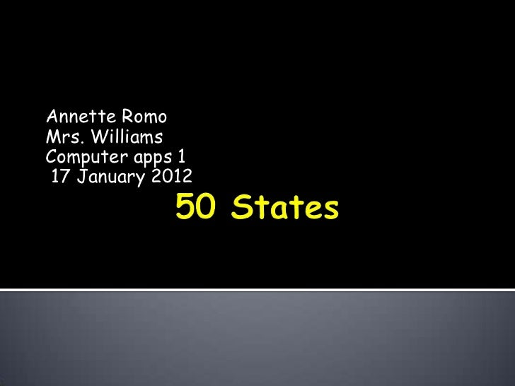 Annette RomoMrs. WilliamsComputer apps 117 January 2012