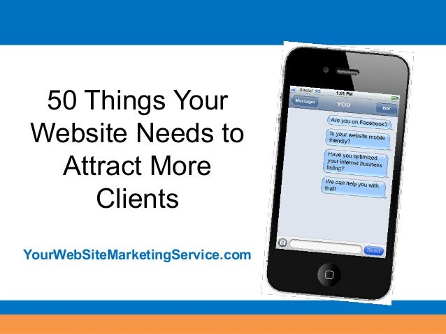 50 Things Your Website Needs to Attract More Clients YourWebSiteMarketingService.com