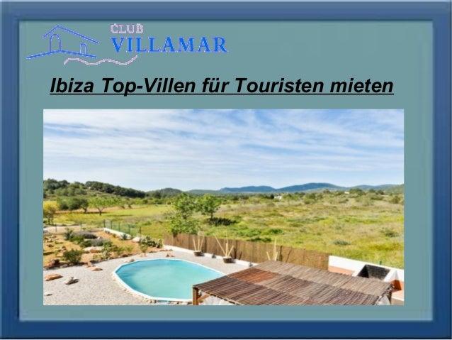 Ibiza Top-Villen für Touristen mieten