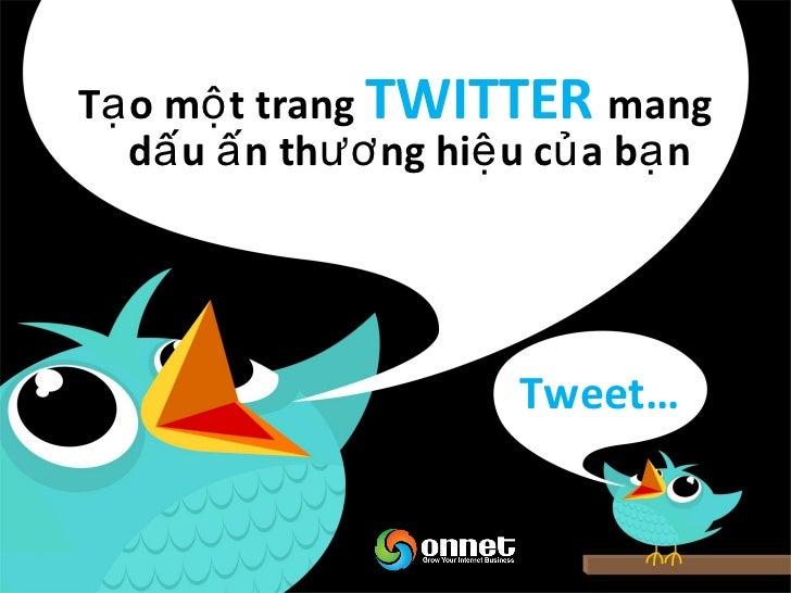 Tuyể n dụ ng các vị trí trên Twitter