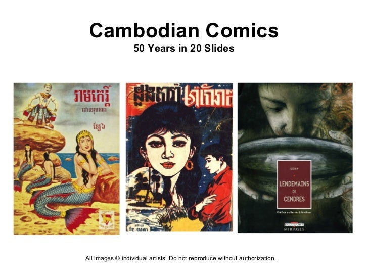 Cambodian Comics                  50 Years in 20 SlidesAll images © individual artists. Do not reproduce without authoriza...