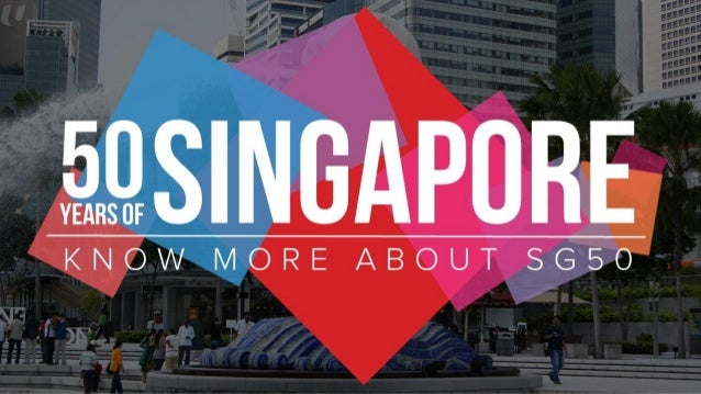 50 years of singapore, know more about sg50