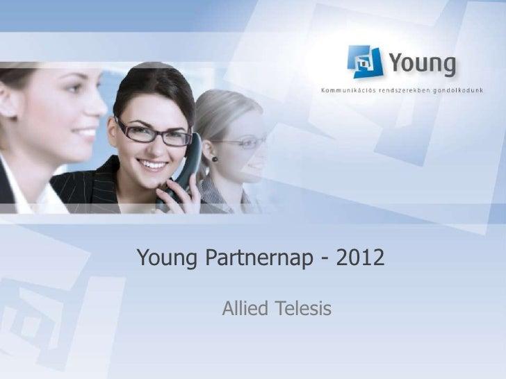 Young Partnernap - 2012       Allied Telesis