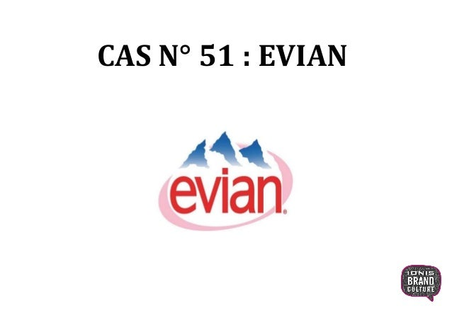 CAS N° 51 : EVIAN