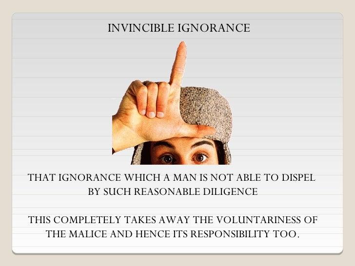 invincible ignorance example