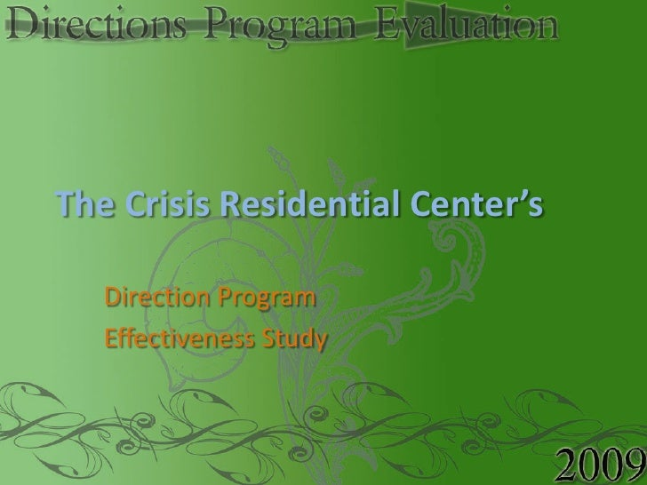 The Crisis Residential Center's<br />Direction Program<br />Effectiveness Study<br />