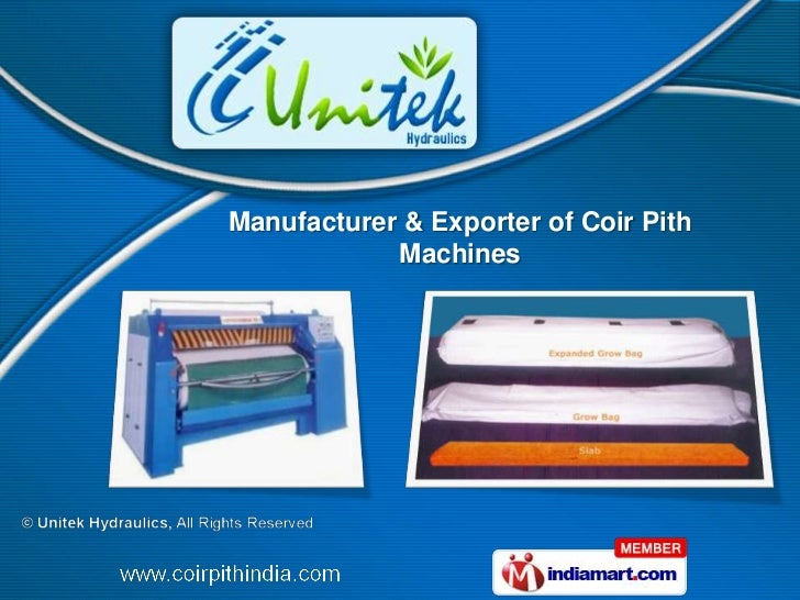 Manufacturer & Exporter of Coir Pith            Machines