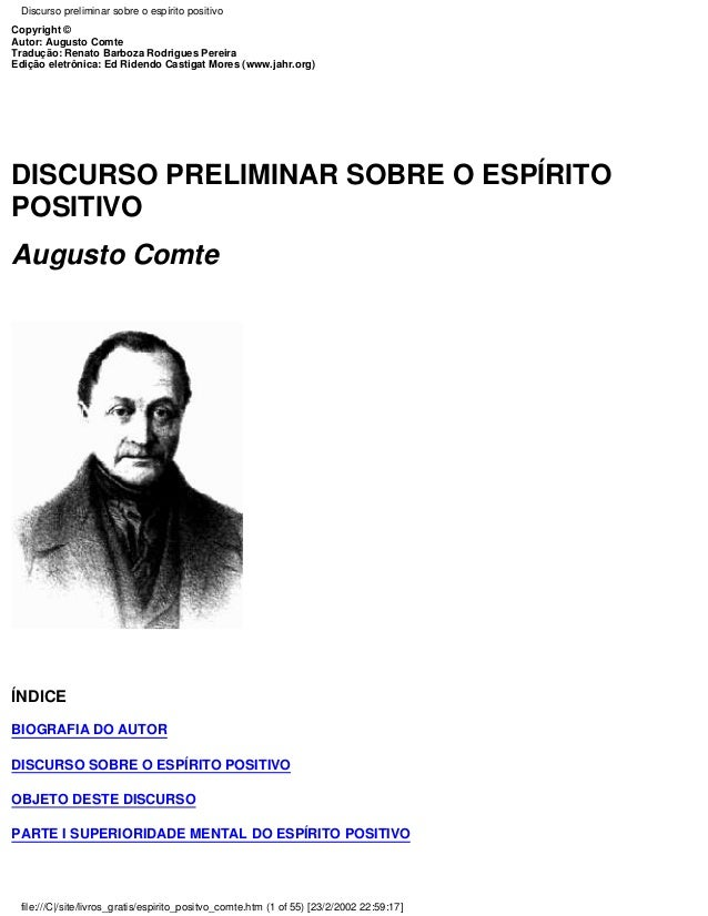 Discurso preliminar sobre o espírito positivo Copyright © Autor: Augusto Comte Tradução: Renato Barboza Rodrigues Pereira ...