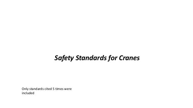 OSHA Office of Training & Education 1 Safety Standards for Cranes Only standards cited 5 times were included