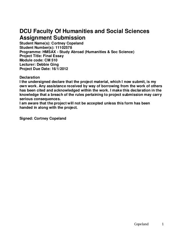 DCU Faculty Of Humanities and Social Sciences Assignment Submission Student Name(s): Cortney Copeland Student Number(s): 1...