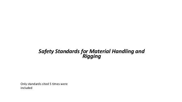 OSHA Office of Training & Education 1 Safety Standards for Material Handling and Rigging Only standards cited 5 times were...