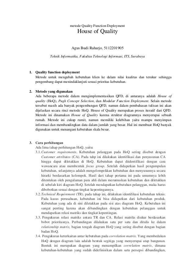 metode Quality Function Deployment  House of Quality Agus Budi Raharjo, 5112201905 Teknik Informatika, Fakultas Teknologi ...