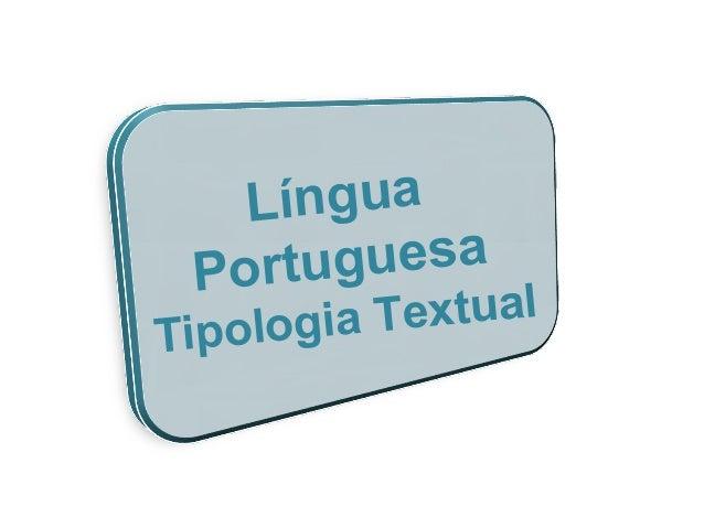 Língua Portuguesa Tipologia Textual