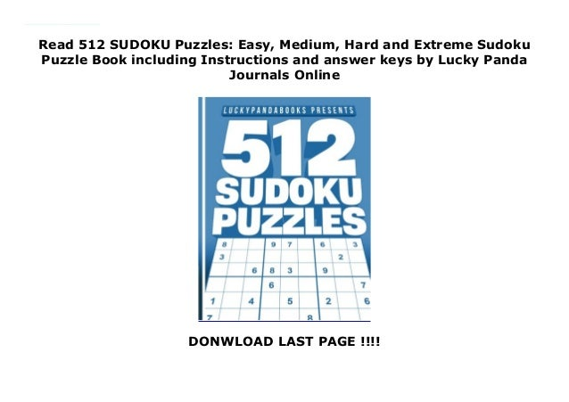 Read 512 SUDOKU Puzzles: Easy, Medium, Hard and Extreme Sudoku Puzz…