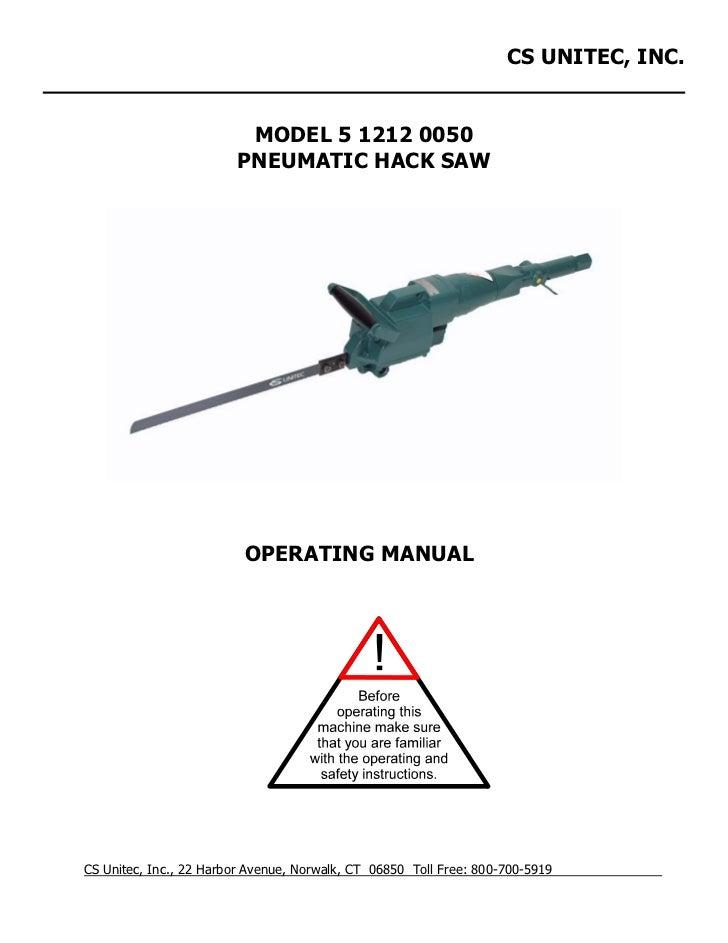 CS Unitec Pneumatic Hack Saw 5 1212/5 1213 Operating Manual