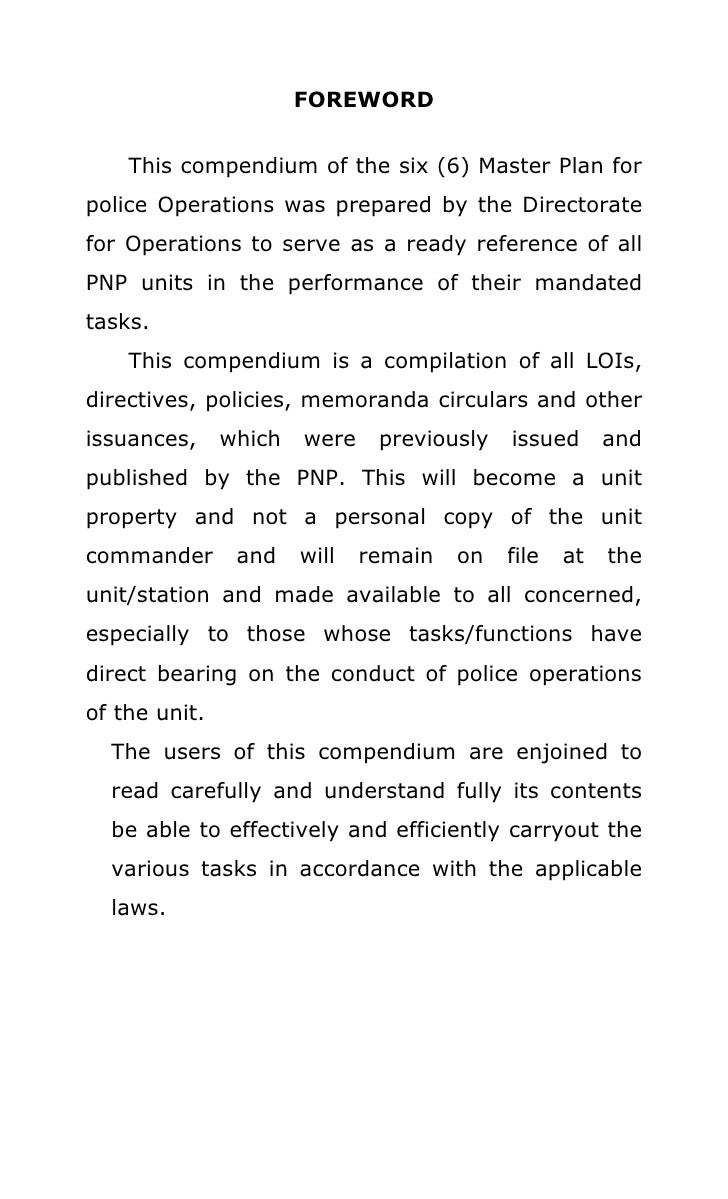 FOREWORD    This compendium of the six (6) Master Plan forpolice Operations was prepared by the Directoratefor Operations ...