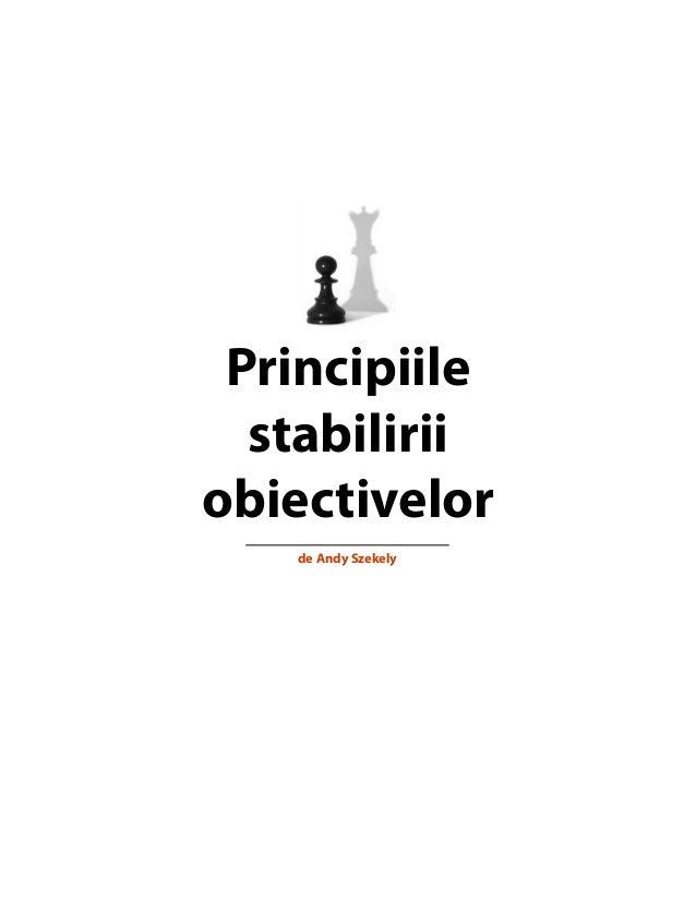 Principiile stabilirii obiectivelor de Andy Szekely