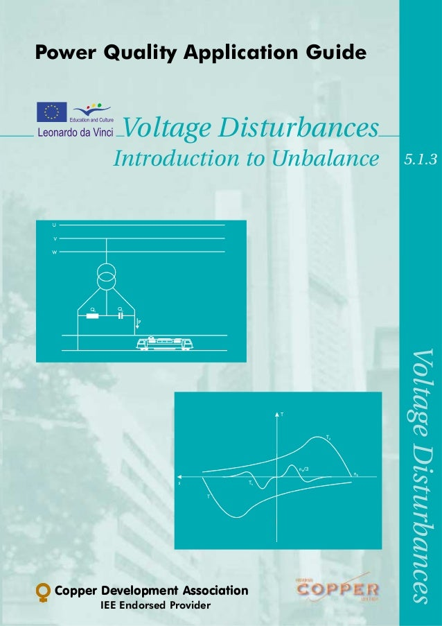Power Quality Application Guide           Voltage Disturbances          Introduction to Unbalance   5.1.3                 ...
