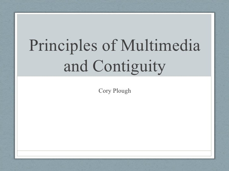 Principles of Multimedia and Contiguity Cory Plough