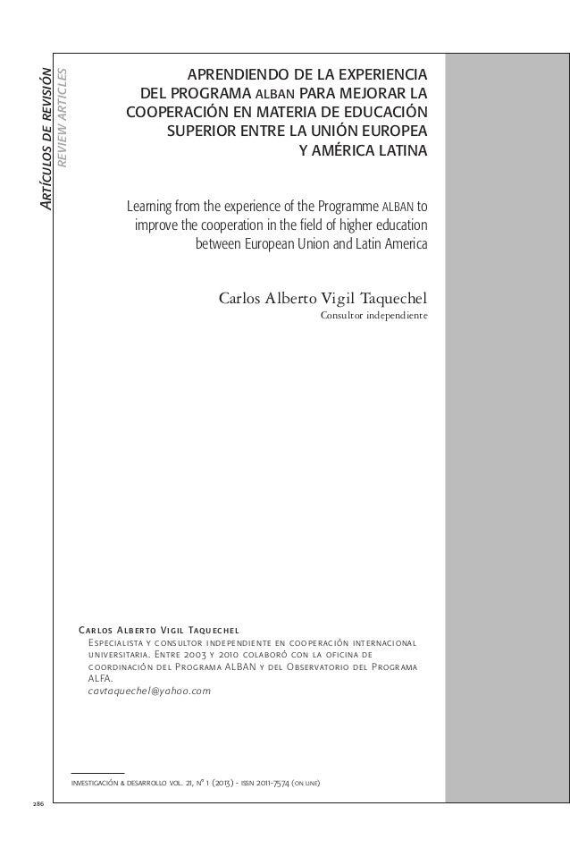286 Aprendiendo de la experiencia del Programa ALBAN para mejorar la cooperación en materia de educación superior entre la...