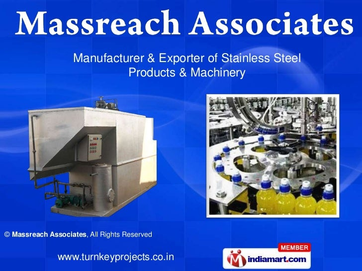 Manufacturer & Exporter of Stainless Steel                            Products & Machinery© Massreach Associates, All Righ...