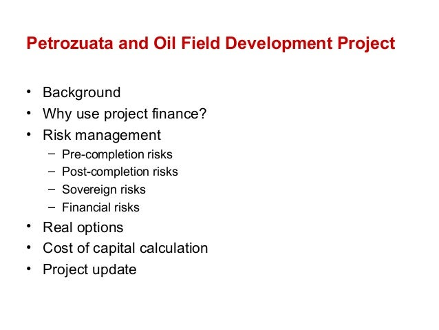project finance petrozuata Citation: esty, b c petrozuata: a case study on the effective use of project  finance journal of applied corporate finance 12, no 3 (fall 1999): 26–42.