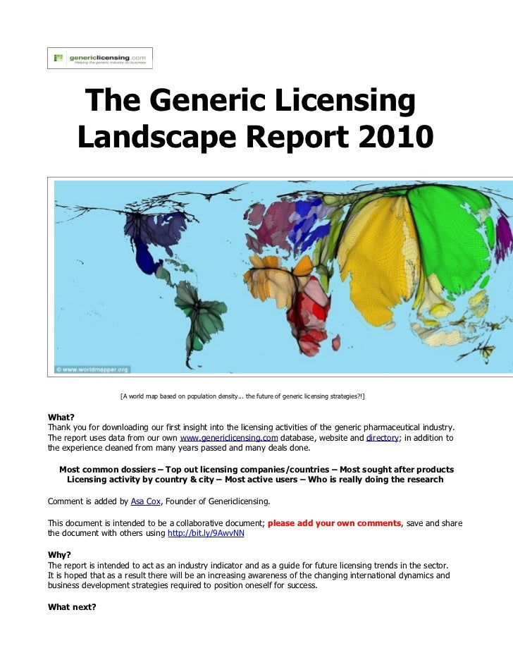 The Generic Licensing         Landscape Report 2010                         [A world map based on population density... th...