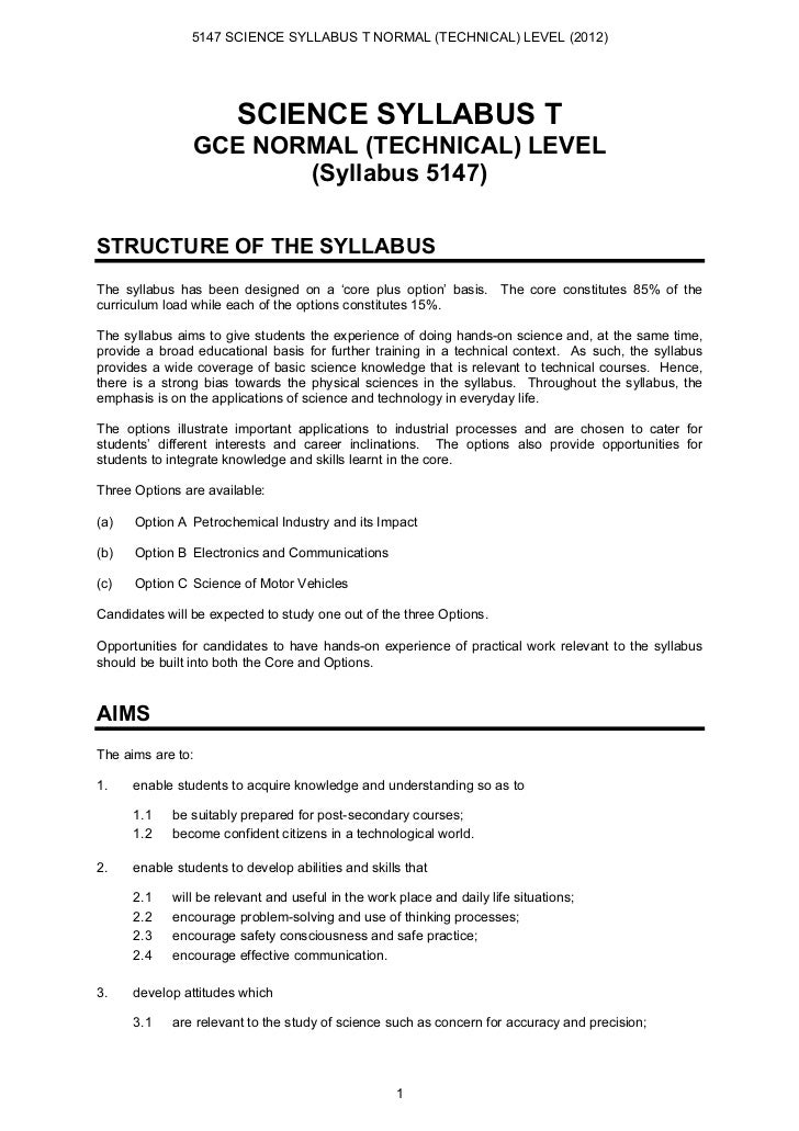 5147 SCIENCE SYLLABUS T NORMAL (TECHNICAL) LEVEL (2012)                        SCIENCE SYLLABUS T                GCE NORMA...