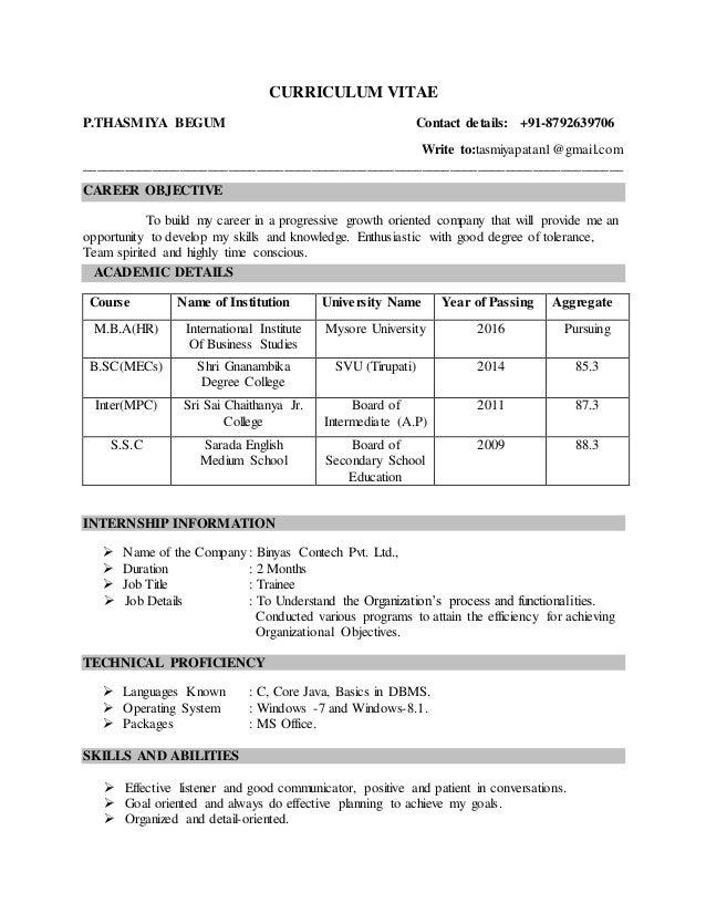 CURRICULUM VITAE P.THASMIYA BEGUM Contact details: +91-8792639706 Write to:tasmiyapatan1@gmail.com _______________________...