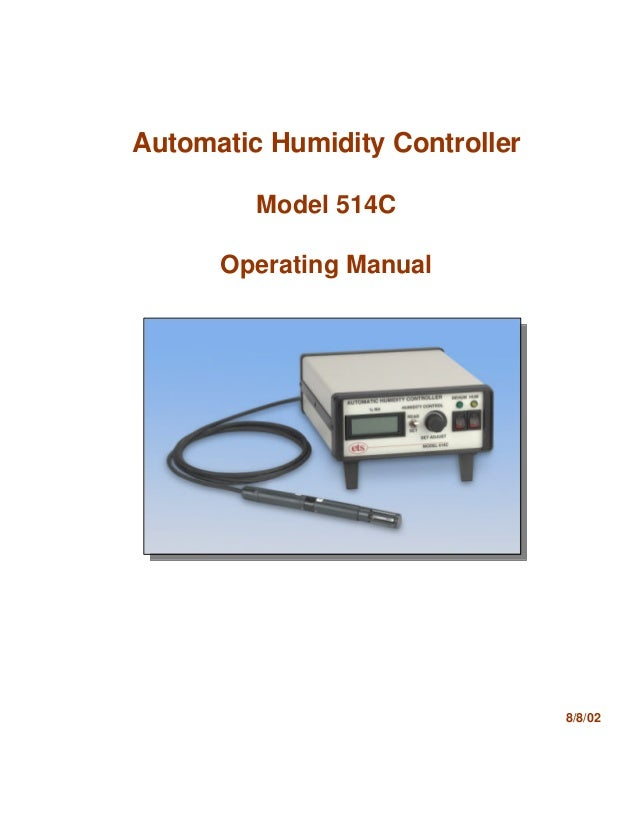 Automatic Humidity Controller Model 514C Operating Manual 8/8/02