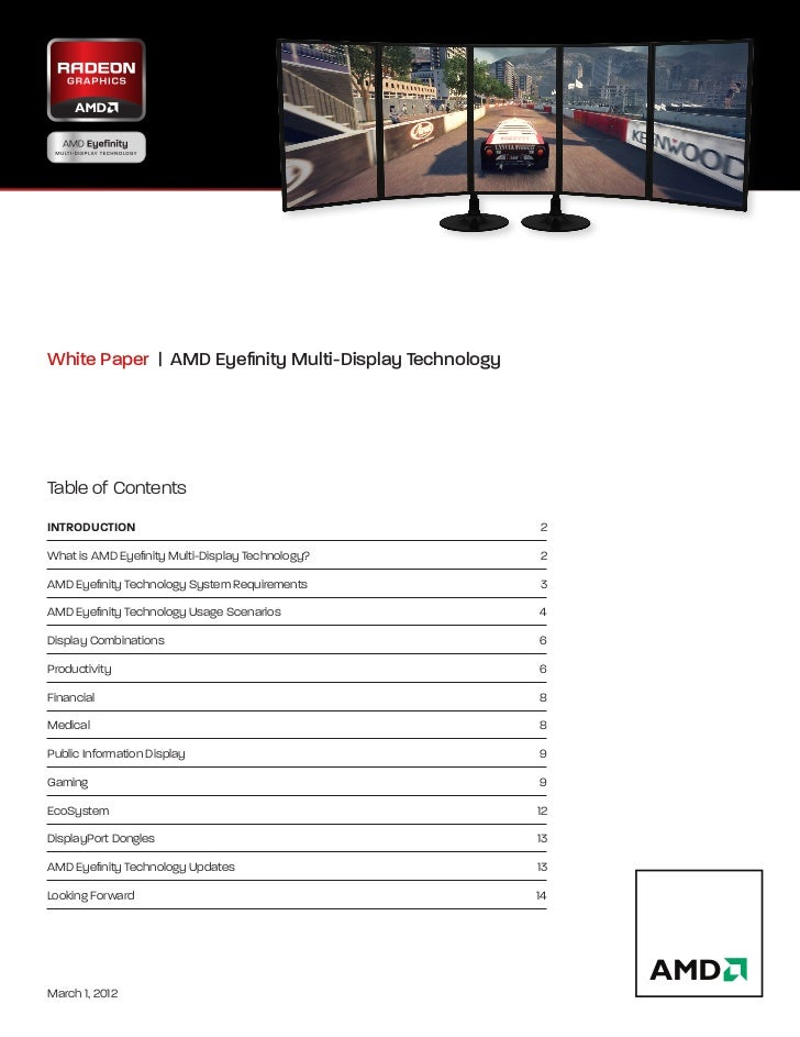 White Paper | AMD Eyefinity Multi-Display Technology                  Table of ContentsINTRODUCTION                ...