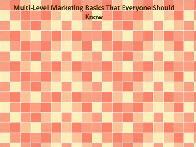 Multi-Level Marketing Basics That Everyone Should Know