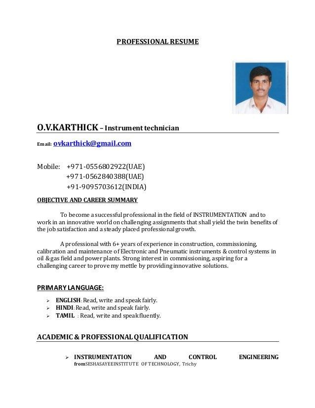 PROFESSIONAL RESUME O.V.KARTHICK – Instrument technician Email: ovkarthick@gmail.com Mobile: +971-0556802922(UAE) +971-056...
