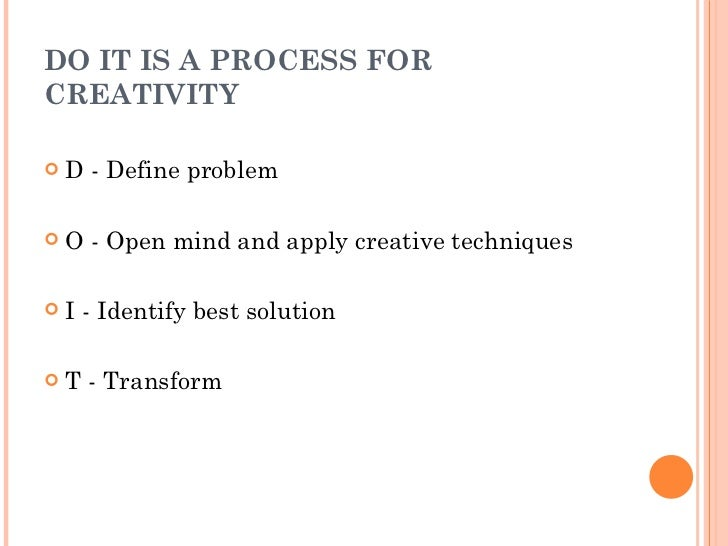 creativity and innovation management Innovation can be defined simply as a new idea, device or method however, innovation is often also viewed [by whom] as the application of better solutions that.