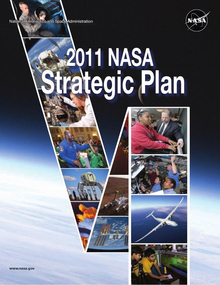 National Aeronautics and Space Administration                              2011 NASA                Strategic Planwww.nasa...