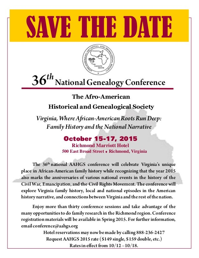36th SAVE THE DATE National GenealogyConference The Afro-American Historical and Genealogical Society The 36th national AA...