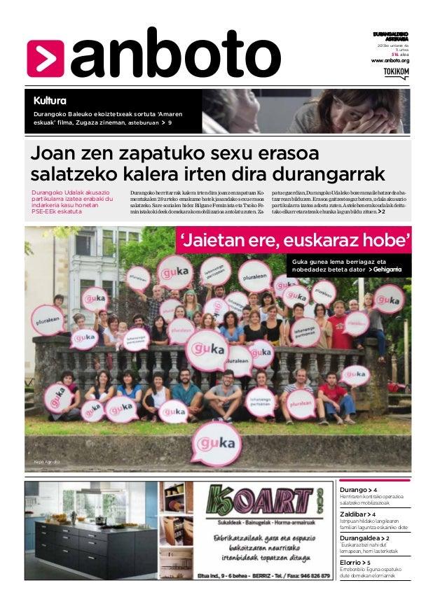 2013ko urriaren 4a 11. urtea www.anboto.org DURANGALDEKO ASTEKARIA 516. alea Durangoko Baleuko ekoiztetxeak sortuta 'Amare...