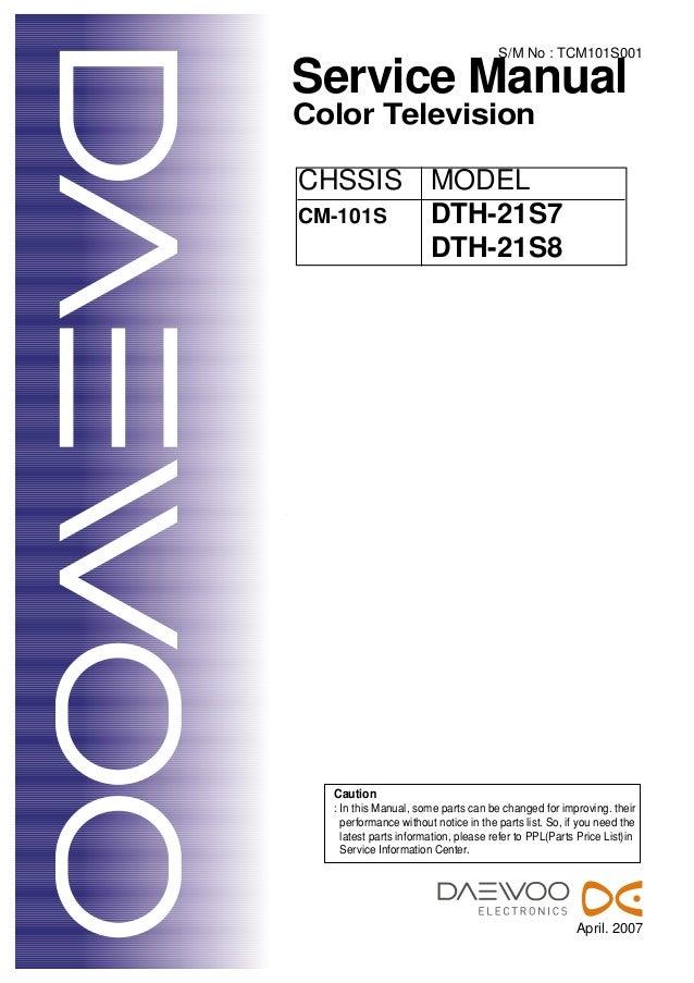 5178015 daewoo cm 101 s dth 21s7 dth 21s8 rh slideshare net Factory Service Repair Manual Makers Service Repair Manual
