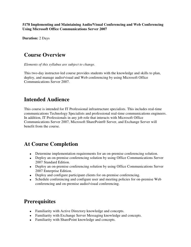 5178 Implementing and Maintaining Audio/Visual Conferencing and Web Conferencing Using Microsoft Office Communications Ser...
