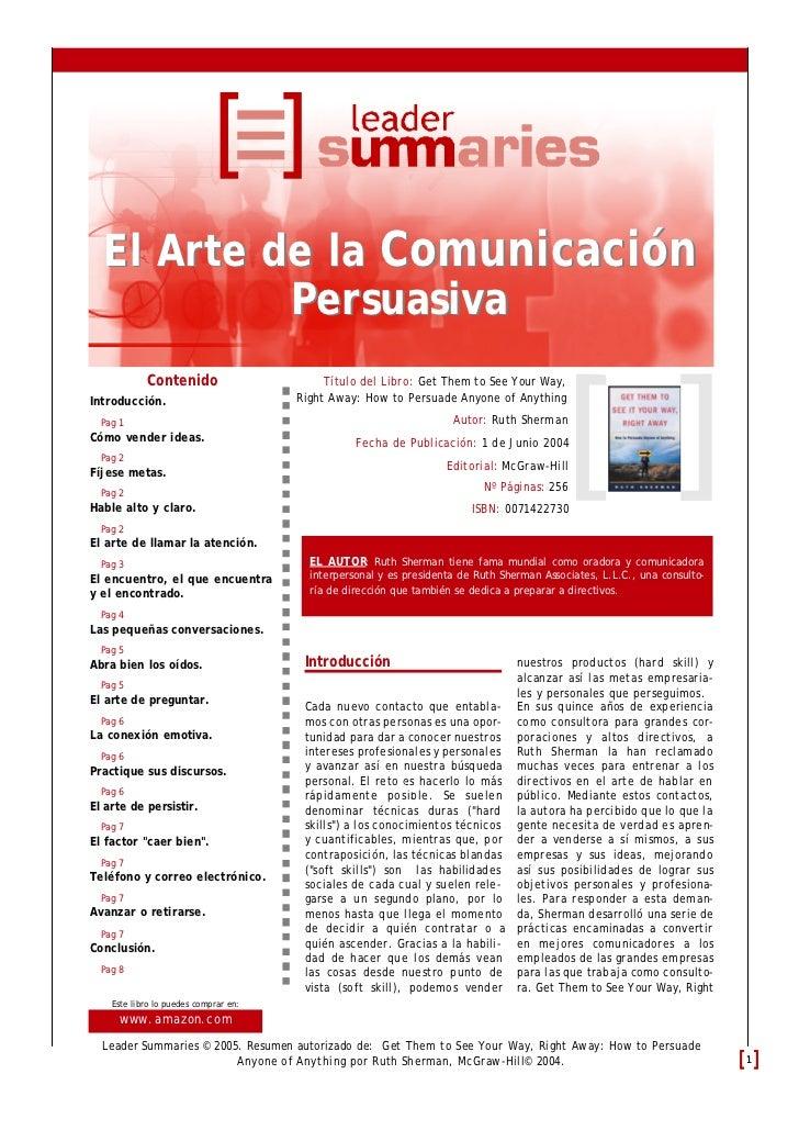 El Arte de la Comunicación           Persuasiva            Contenido                       Título del Libro: Get Them to S...