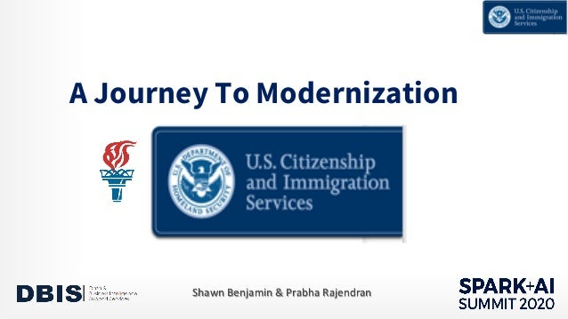 A Journey To Modernization Shawn Benjamin & Prabha Rajendran