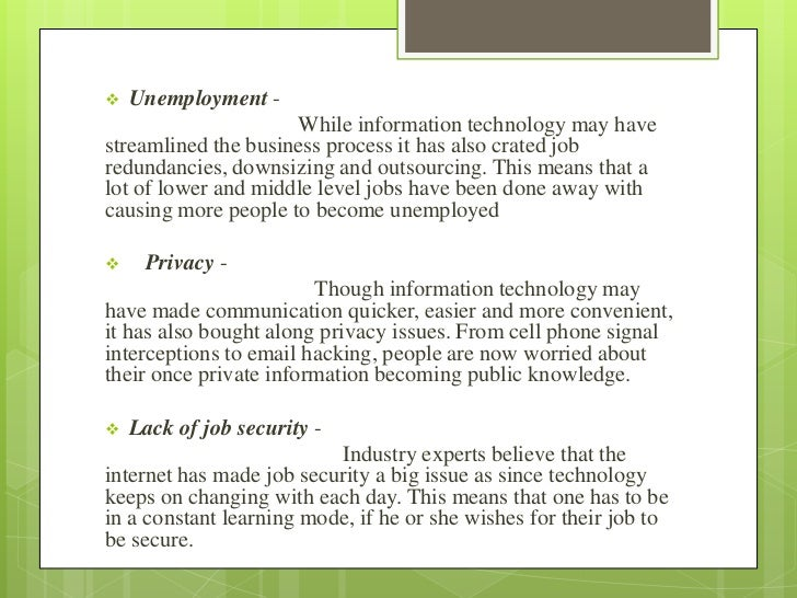 the disadvantages of information technology Essay about technology advantages and disadvantages – analytical essay technology is now a big here i analyze the advantages and disadvantages of technology.