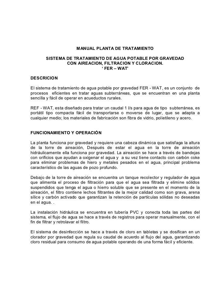 MANUAL PLANTA DE TRATAMIENTO        SISTEMA DE TRATAMIENTO DE AGUA POTABLE POR GRAVEDAD                CON AIREACION, FILT...