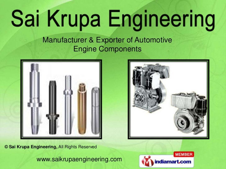 Manufacturer & Exporter of Automotive                          Engine Components© Sai Krupa Engineering, All Rights Reserv...