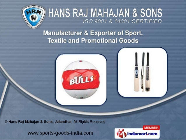 Manufacturer & Exporter of Sport, Textile and Promotional Goods