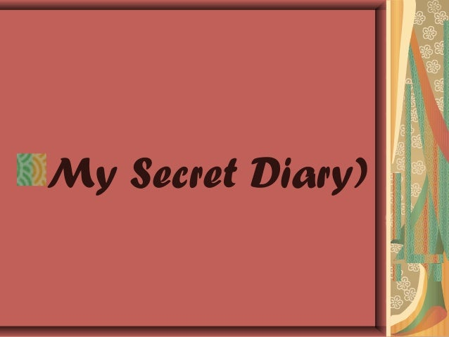 My Secret Diary)