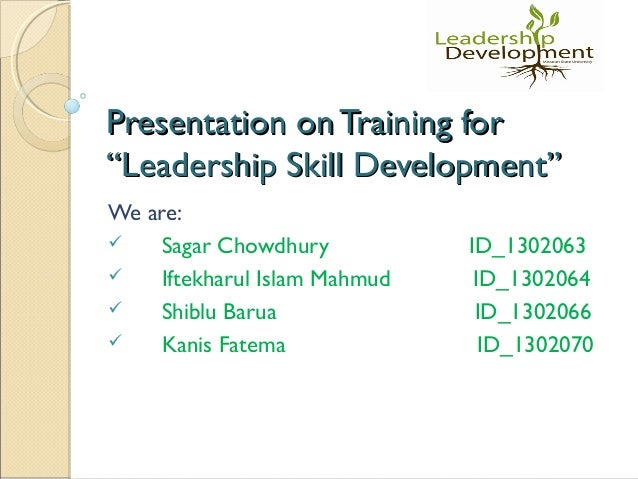 developing leadership skills ppt presentation