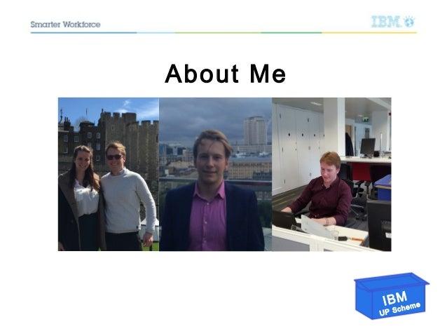IBM UP Scheme About Me