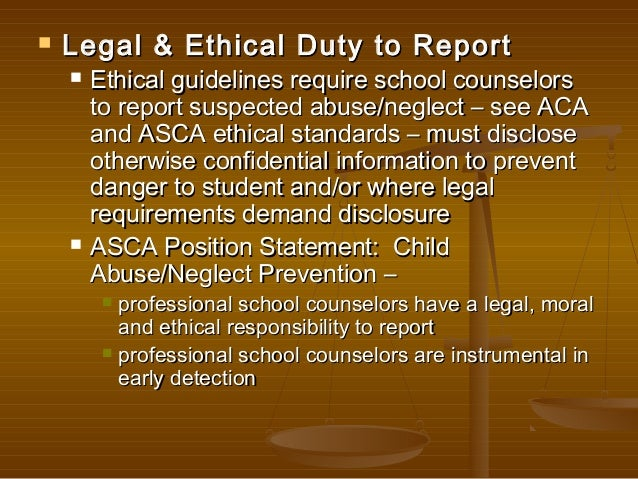 ethical guidelines of reporting abuse and neglect and criminal activity