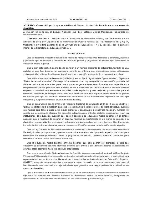 Viernes 26 de septiembre de 2008 DIARIO OFICIAL (Primera Sección) 1 ACUERDO número 442 por el que se establece el Sistema ...